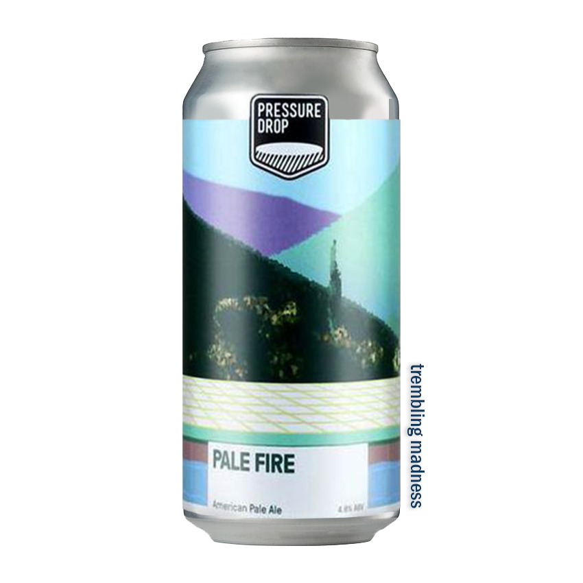 Pressure Drop Pale Fire Pale Ale