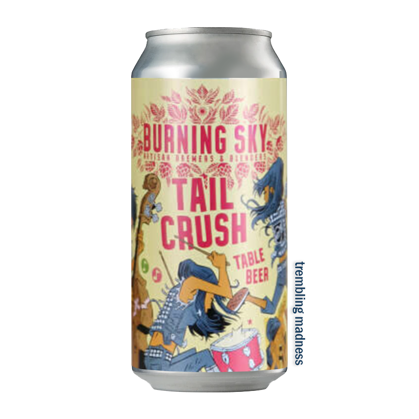 Burning Sky Tail Crush Table Beer