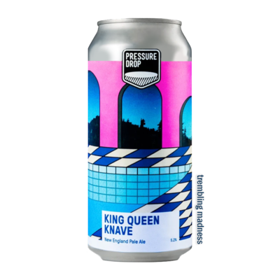 Pressure Drop King Queen Knave NE Pale Ale