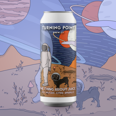 Turning Point The Thing About Juice IPA