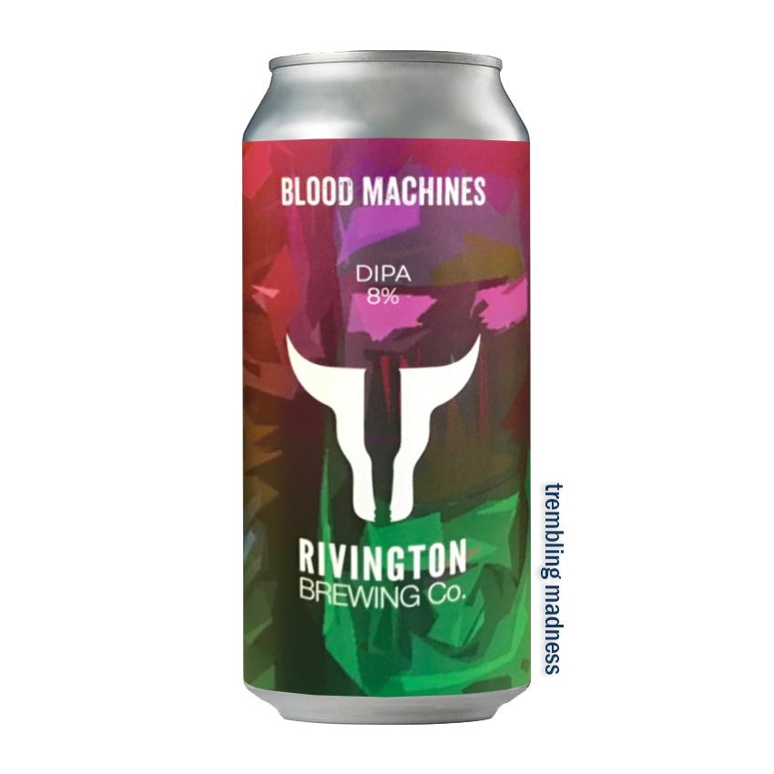 Rivington Blood Machines DIPA