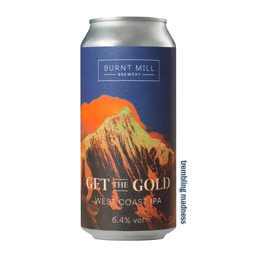 Burnt Mill Get The Gold WC IPA