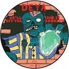 Deya We'll Take It Off the Zombies IPA KEG (1.5 or 4 Pints)