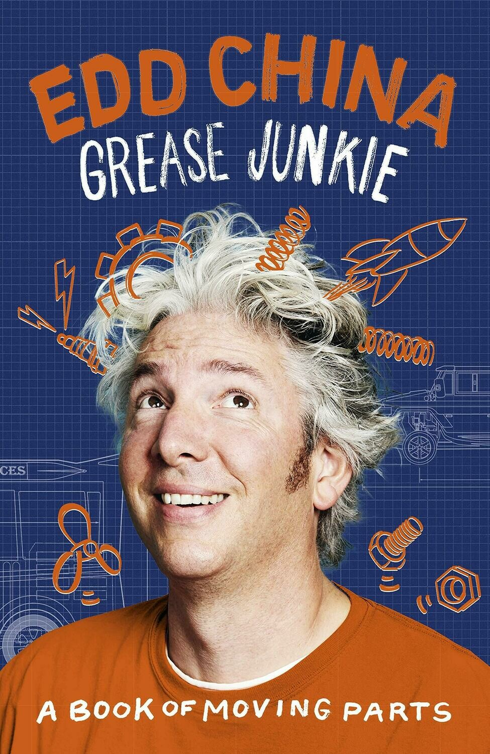 Grease Junkie: A book of moving parts, by Edd China - Hardcover Signed by Edd