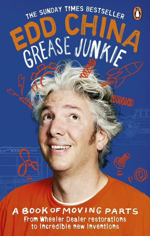 Grease Junkie: A book of moving parts, by Edd China - Paperback