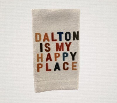Dalton is my happy place dish towel