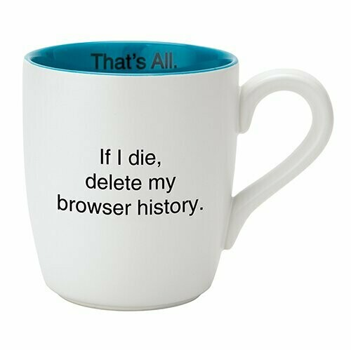THAT'S ALL® MUG - BROWSER HISTORY