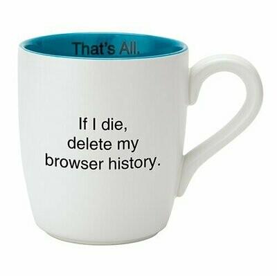 THAT'S ALL® MUG - BROWSER HISTORY