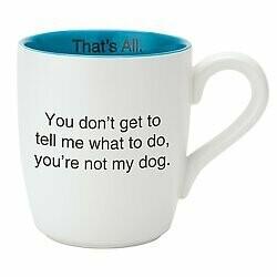 That's All® Mug - Not My Dog