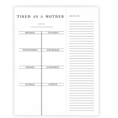 Tired as a mother list pad