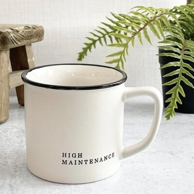 High maintance mug