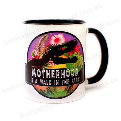 Coffee Mug -Motherhood... is a walk in the park