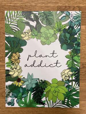 Plant Addict Print