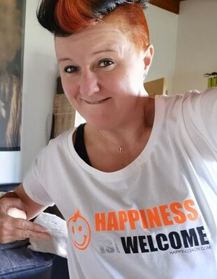 04 - 7. HAPPINESS IS ALWAYS WELCOME - POSITIVE STATEMENT Shirt, verschiedene Motive