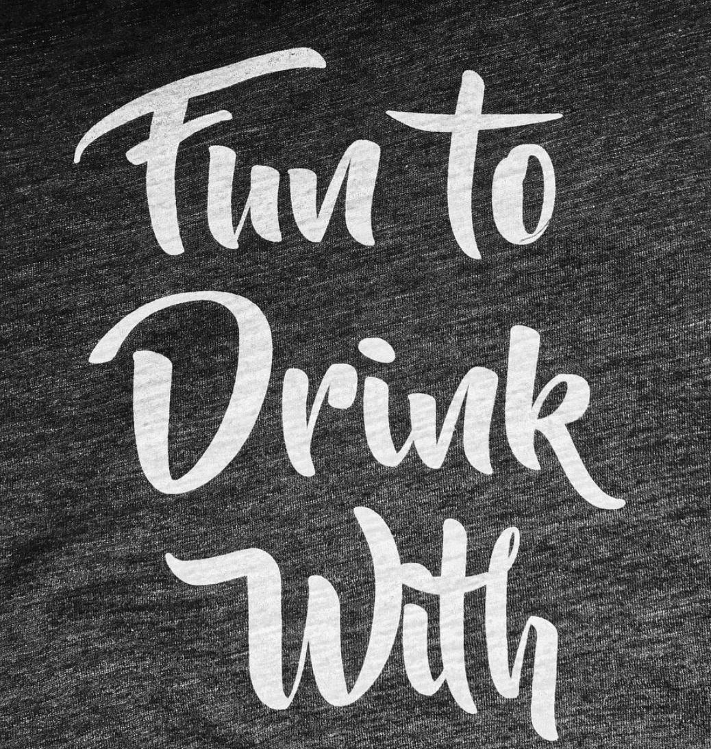 Ladies Sweatshirt - Fun To Drink With