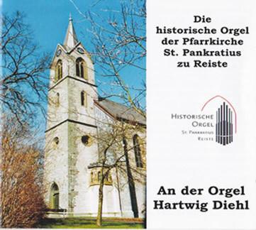 CD - Die historische Orgel der Pfarrkirche St. Pankratius zu Reiste (Aufnahme 2010)