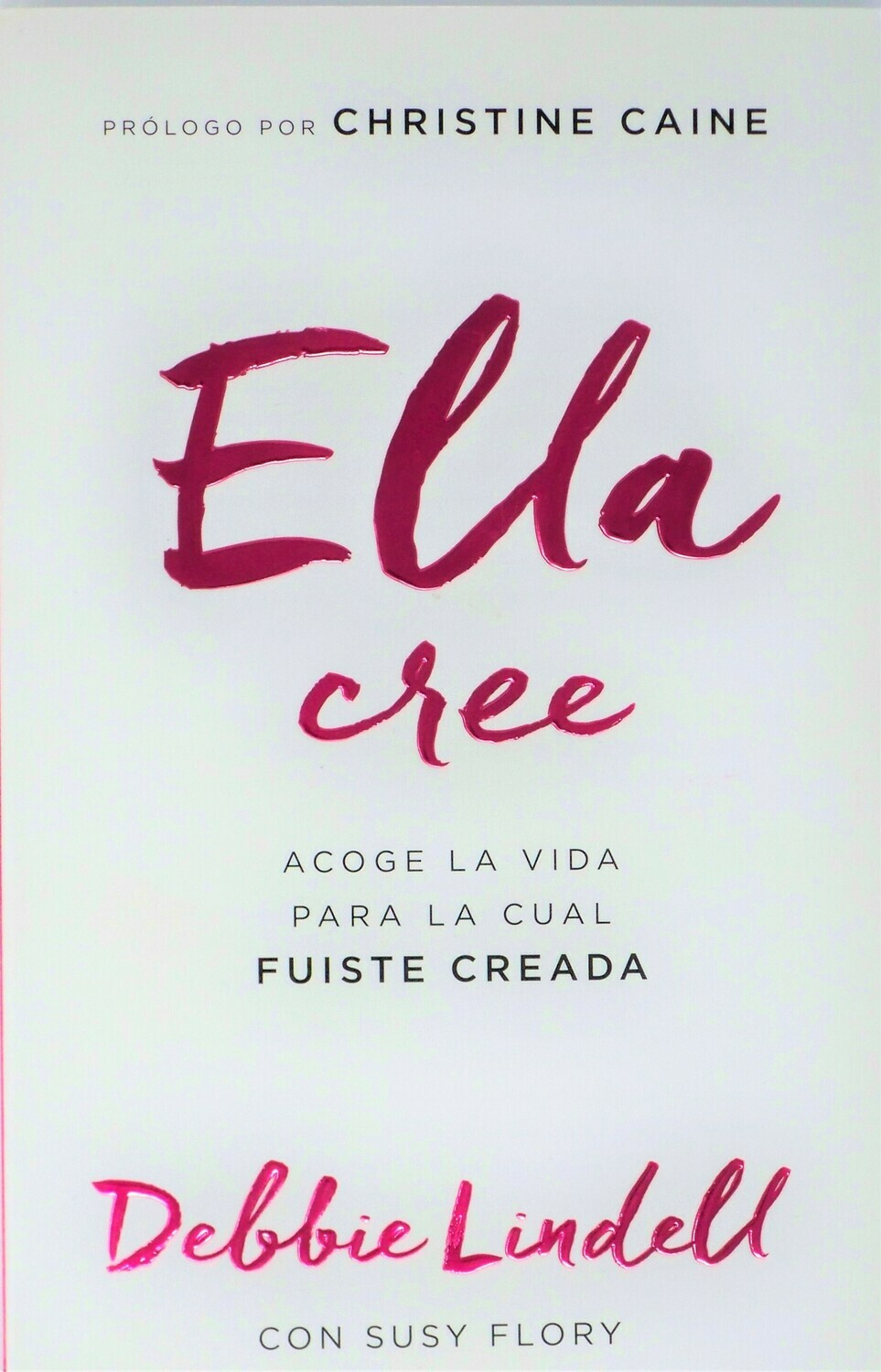 She Believes/Ella Cree (Spanish)