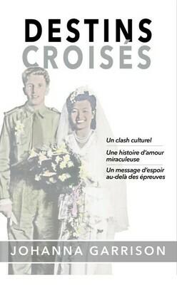 Tangled Destinies/Destins Croisés
