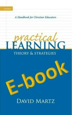 Practical Learning, Theory & Strategies (Digital E-book)