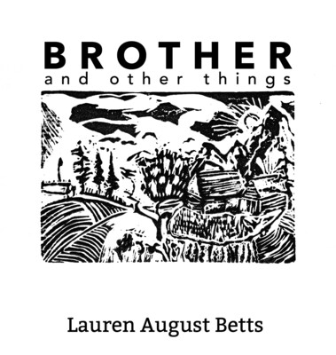 Brother & Other Things