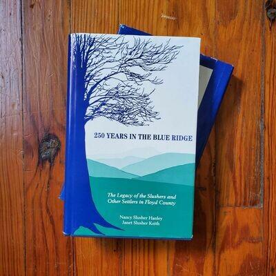 250 Years In The Blue Ridge by: Nancy Hanley & Janet Keith