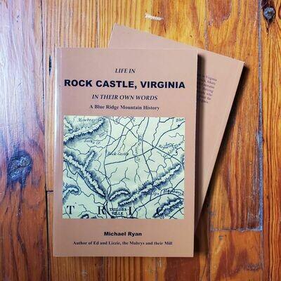 Rock Castle, Virginia by: Michael Ryan