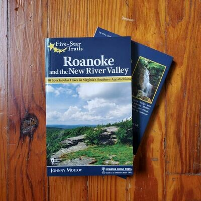 Five Star Trails Roanoke & the New River Valley by: Johnny Molloy