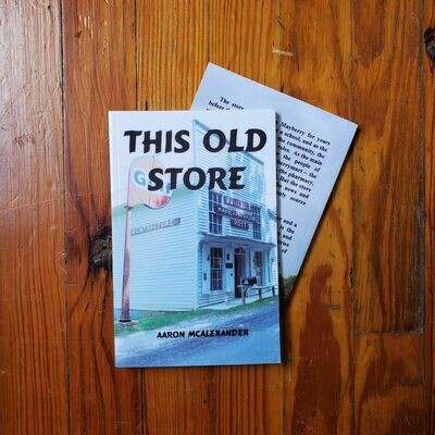 This Old Store by: Aaron McAlexander