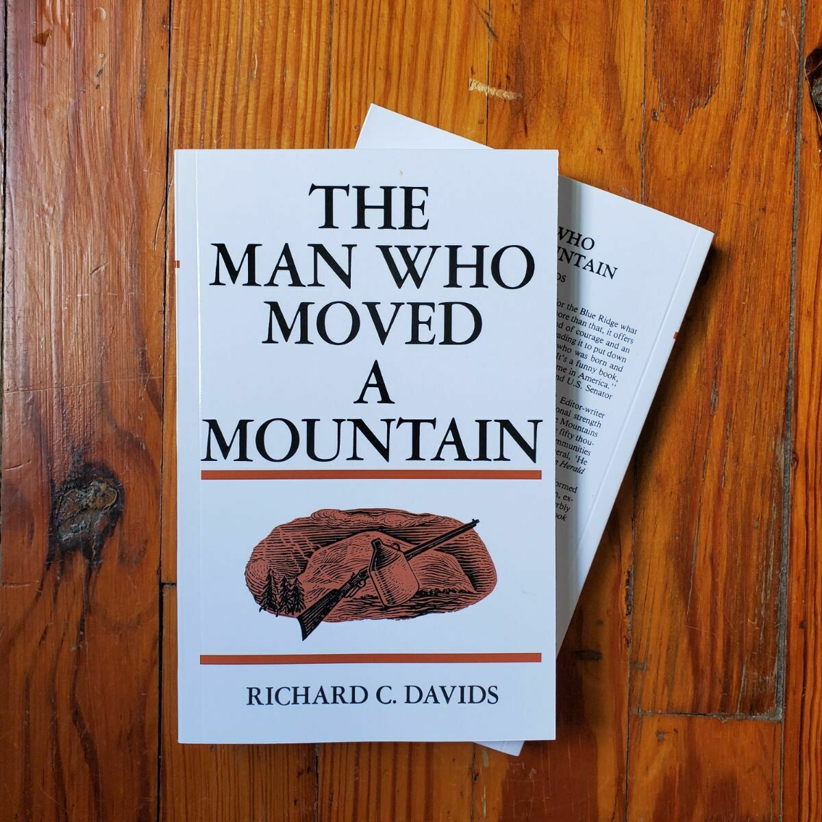 The Man Who Moved A Mountain by: Richard C. Davids