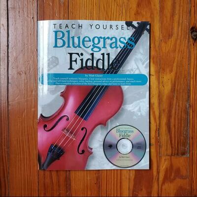 Teach Yourself Bluegrass Fiddle by: Matt Glaser