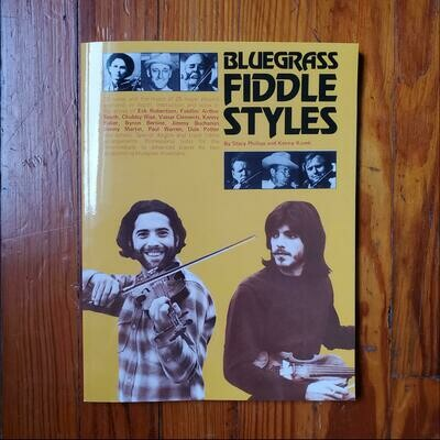 Bluegrass Fiddle Styles by: Kenny Kosek & Stacy Phillips