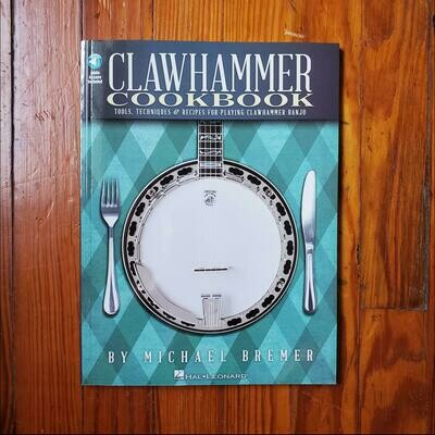 Clawhammer Cookbook by: Michael Bremer