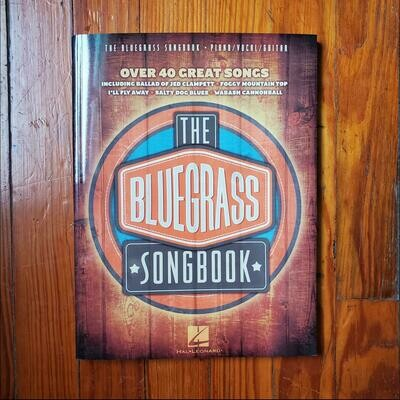 The Bluegrass Songbook by: Hal Leonard