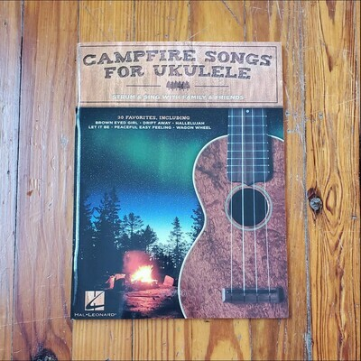 Campfire Songs for Ukulele by: Hal Leonard