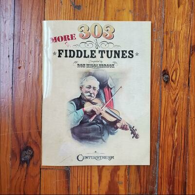 303 More Fiddle Tunes by: Hal Leonard
