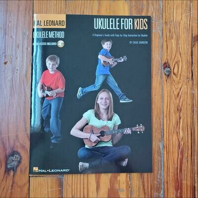 Ukulele for Kids by: Chad Johnson