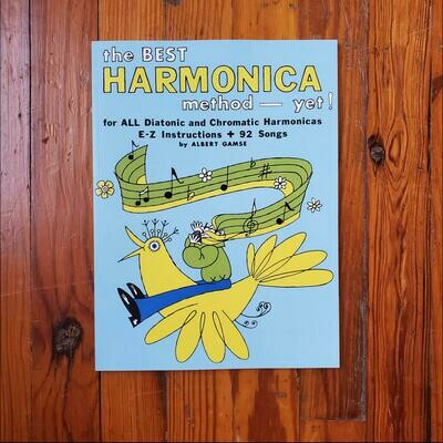 The Best Harmonica Method - Yet! by: Albert Gamse
