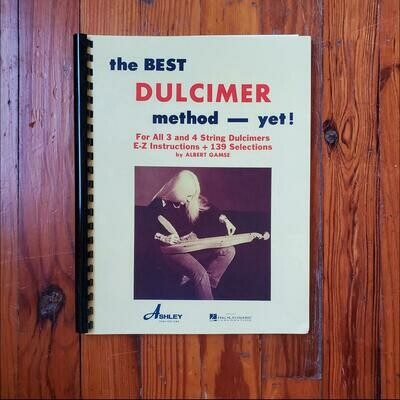 The Best Dulcimer Method Yet by: Albert Gamse