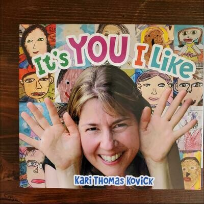 It's You I Like- Kari Kovick