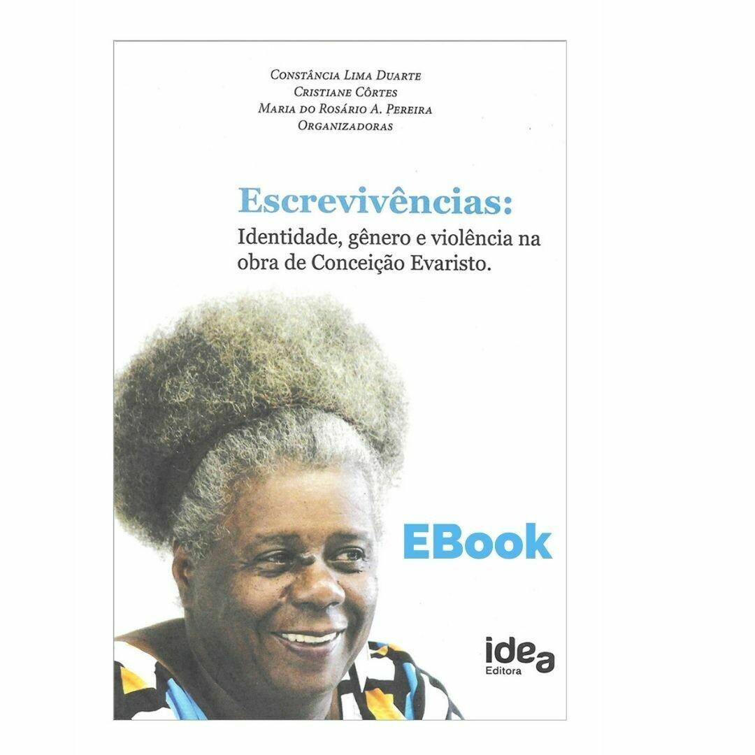 E-book Escrevivências: Identidade, Gênero E Violência Na Obra De Conceição Evaristo