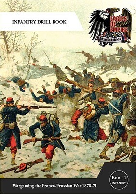 Eagles of Empire Infantry Drill Book