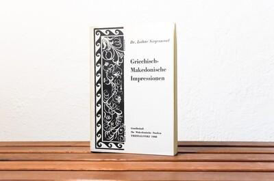 Griechisch-Makedonische Impressionen, Lothar Siegesmund, Gesellschaft für Makedonische Studien, 1968