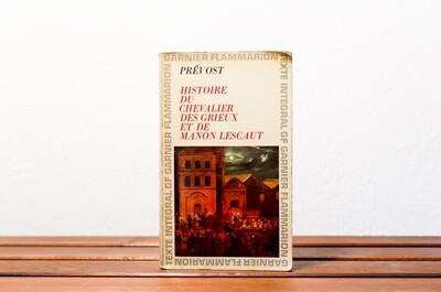 Histoire du chevalier des Grieux et de Manon Lescaut, Prévost, Garnier Flammarion, 1967