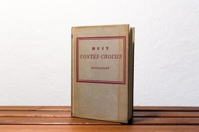 Huit contes choisis, Guy de Maupassant, Heath and Co publishers, Boston, 1900