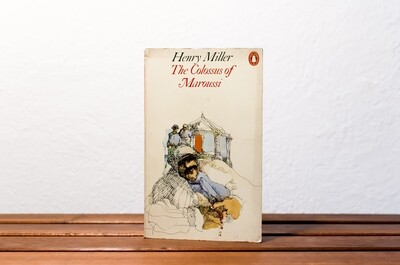 The Colossus of Maroussi, Henry Miller, Penguin, 1972