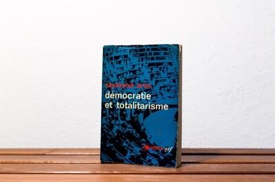 Démocratie et totalitarisme, Raymond Aron, nrf Gallimard, 1968