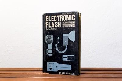 Electronic flash, Lou Jacobs Jr., American Photographic Book Publishing Co., 1962