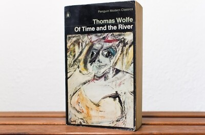Of time and the river (1935), Thomas Wolfe, Penguin Modern Classics, 1971