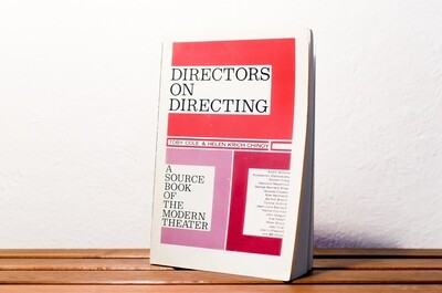 Directors on directing, A source book of the Modern Theater, Toby Cole & Helen Crich Chinoy, Pearson, 1963