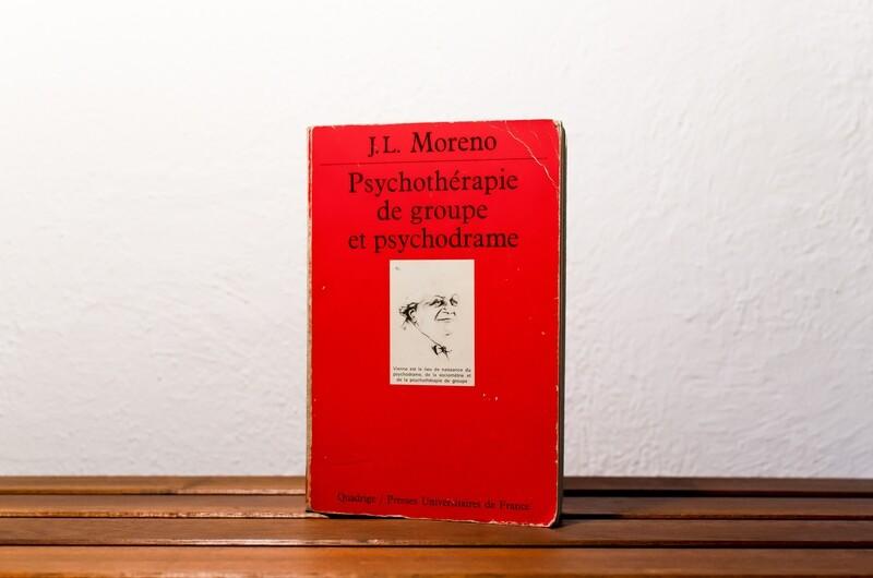 Psychothérapie de groupe et psychodrame, J.L.Moreno, Presses Univeristaires de France, 1987